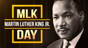 """Photo of Martin Luther King jr. with the text """"MLK day"""" and his name"""
