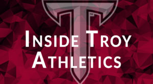 Inside Troy Athletics is a weekly show getting the latest news from coaches and administration.