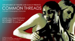 "The Troy University Department of Theatre and Dance presents ""Common Threads"" on Nov. 10, 11 and 13 at Long Hall Dance Studio."