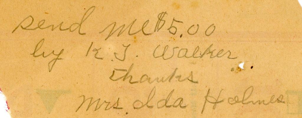 "A note reading: ""send me $5.00 by K.J. Walker. Thanks, Mrs. Ida Holmes"""