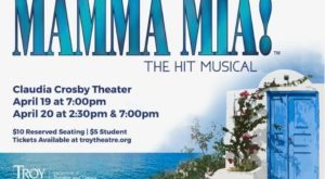 The musical, based on the songs of ABBA, takes place at the Claudia Crosby Theater in Troy.