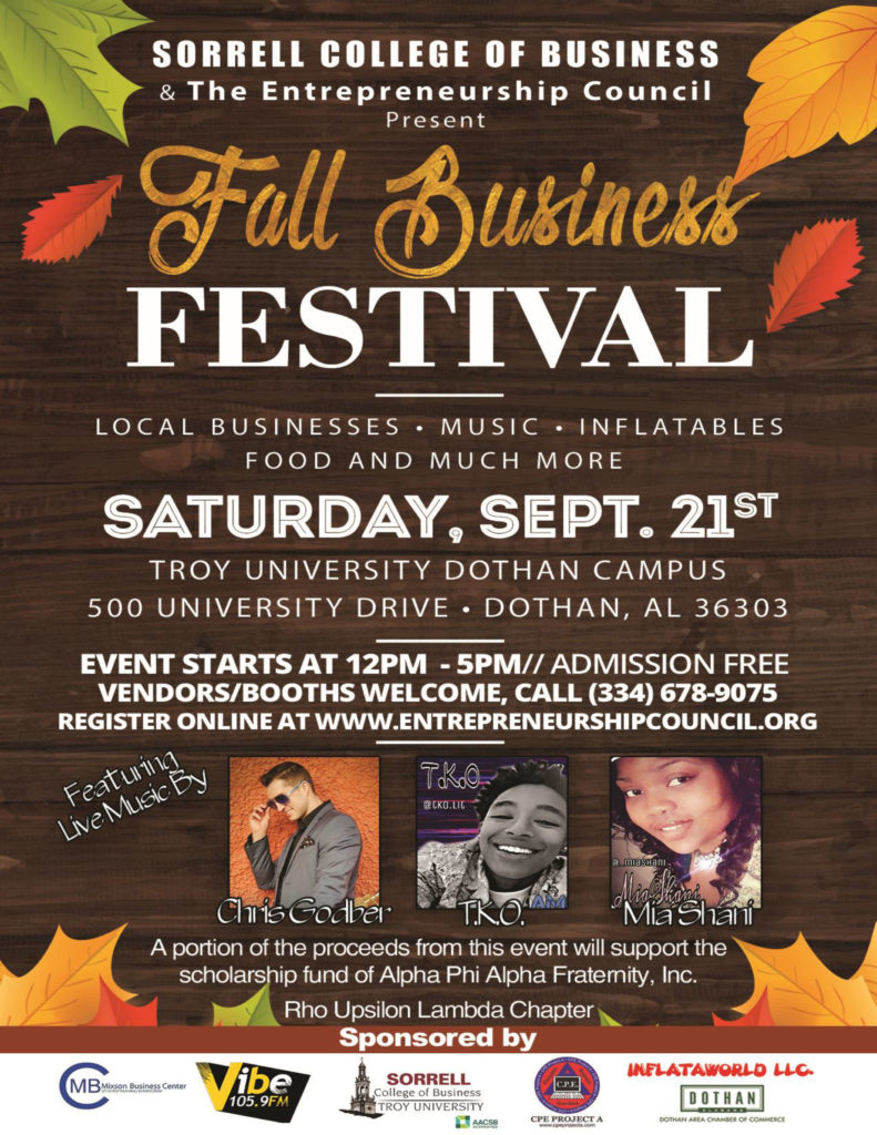 A flyer for the Fall Business Festival, sponsored by the Sorrell College of Business and The Entrepreneurship Council. It takes place Saturday, Sept. 21 from noon to 5 p.m. at the Troy Dothan Campus, featuring local businesses, music, inflatables, food and more. Admission is free.
