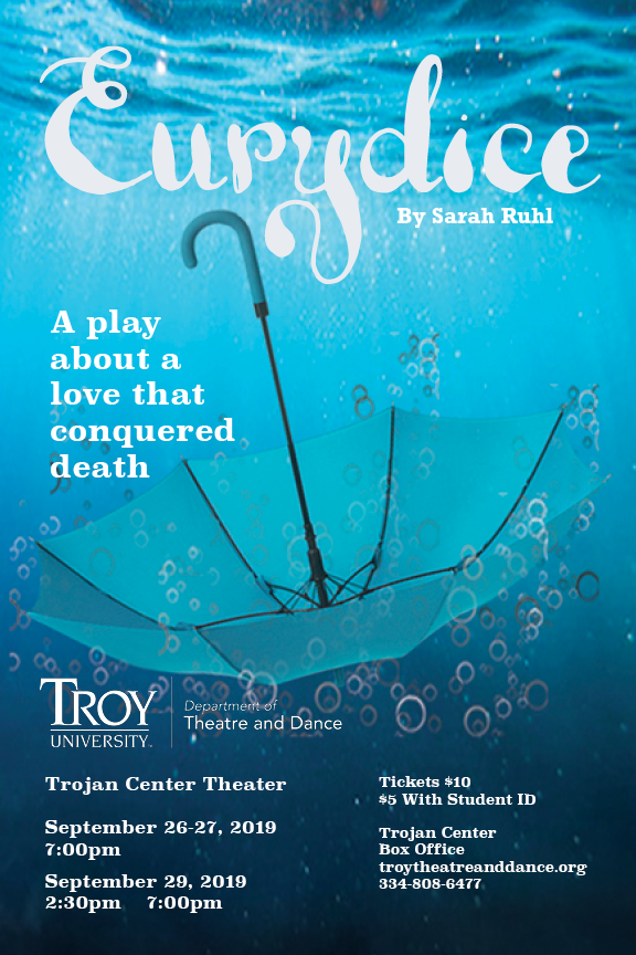 Poster for Eurydice, taking place Sept. 26-27 at 7 p.m. and Sept. 29 at 2:30 and 7 p.m. in the Trojan Center Theater.