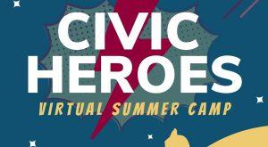 Free Civic Heroes summer camp for kids begins June 14