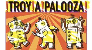 TROY-A-Palooza festival set for International Arts Center on Oct. 26